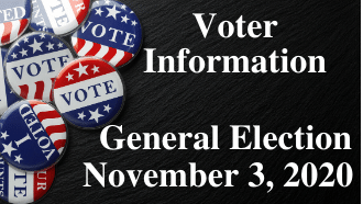 Voter Information for the General Election to be held on November 3, 2020.